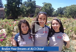 Video Image: Realize Your Dreams at ALCI Chico!
