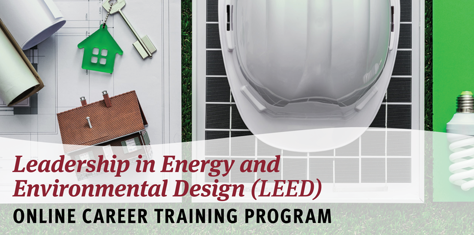 LEED Green Associate Online Career Training Program