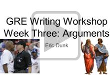 GRE Writing Workshop Part 3