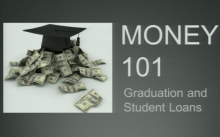 Watch Money 101: Graduation and Student Loans presented by Student Financial Services