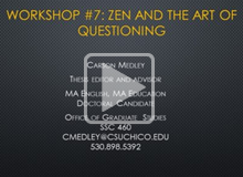 Zen and the Art of Questioning