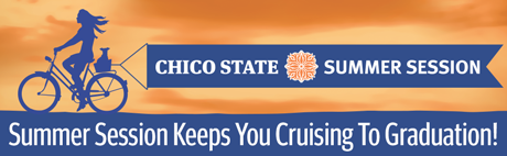 Chico State Summer Session Keeps You Cruising to Graduation